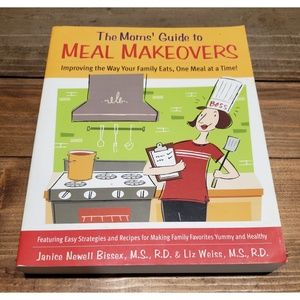 Other - The Moms Guide to Meal Makeovers Janice Bissex Vg